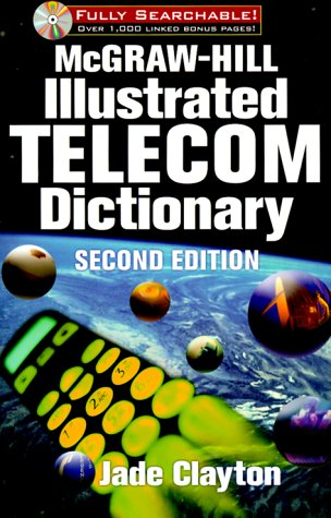 9780071360371: McGraw-Hill Illustrated Telecom Dictionary