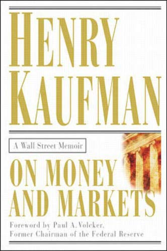9780071360494: On Money and Markets: A Wall Street Memoir