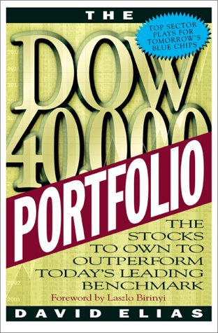 9780071360524: The Dow 40,000 Portfolio: The Stocks to Own to Outperform Today's Leading Benchmark