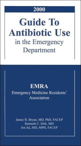 9780071360678: EMRA 2000 Guide to Antibiotic Use in the Emergency Department