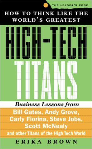 9780071360685: How to Think Like the World's Greatest High-Tech Titans