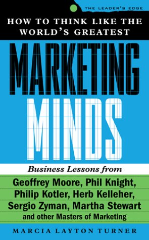 9780071360708: How to Think Like the World's Greatest Marketing Minds