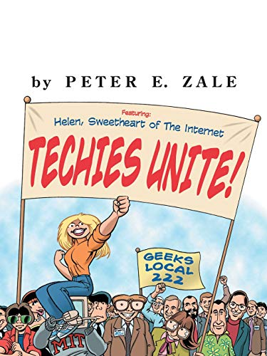9780071360739: Techies Unite!: Featuring Helen, Sweetheart of the Internet
