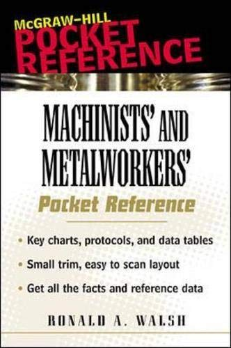 9780071360920: Machinists' and Metalworkers' Pocket Reference
