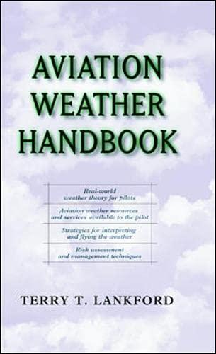 Aviation Weather Handbook: Lankford, Terry T.