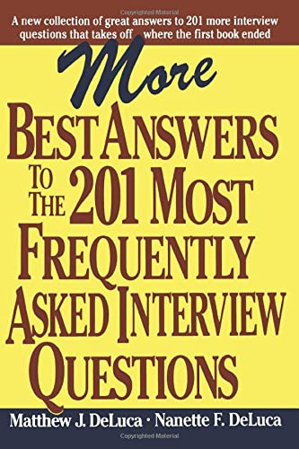 9780071361057: More Best Answers to the 201 Most Frequently Asked Interview Questions