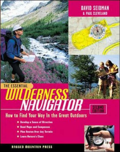 9780071361101: The Essential Wilderness Navigator: How to Find Your Way in the Great Outdoors, Second Edition (International Marine-RMP)