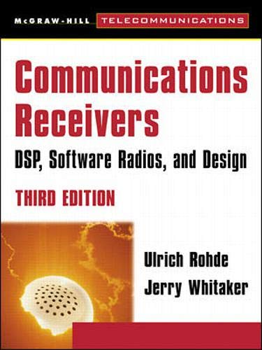 9780071361217: Communications Receivers: DSP, Software Radios, and Design