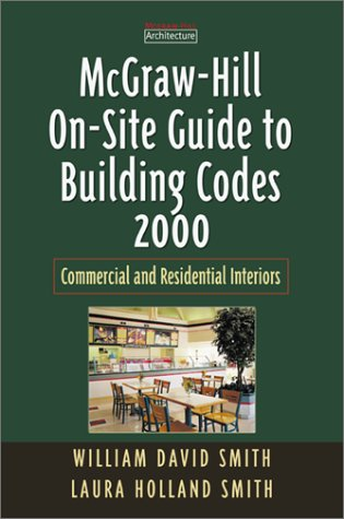 9780071361279: McGraw-Hill On-Site Guide to Building Codes 2000: Commercial and Residential Interiors