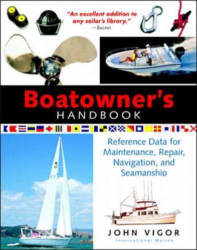 9780071361354: Boatowner's Handbook: Reference Data for Maintenance, Repair, Navigation, and Seamanship