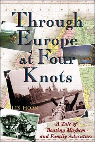 9780071361378: Through Europe at Four Knots: A Tale of Boating Mayhem and Family Adventure