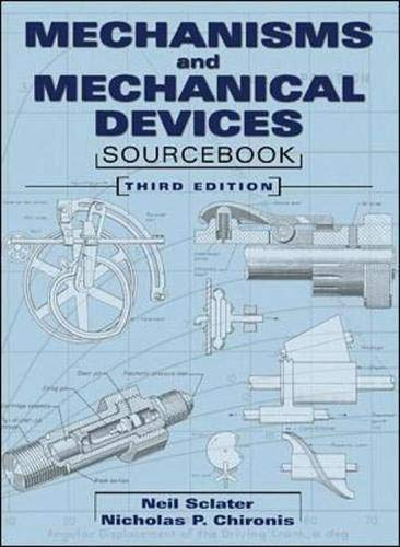 9780071361699: Mechanisms and Mechanical Devices Sourcebook