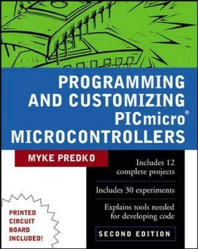 9780071361729: Programming and Customizing PICmicro (R) Microcontrollers (TAB Electronics Technical Library)