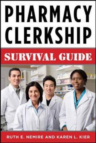 9780071361958: Pharmacy Clerkship Manual: A Survival Manual for Students