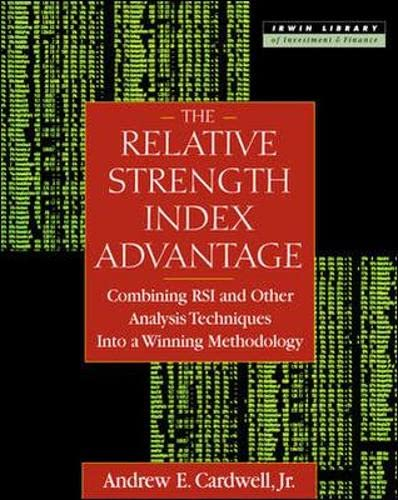 9780071362092: The Relative Strength Index Advantage: Combining Rsi and Other Analysis Techniques into a Winning Methodology