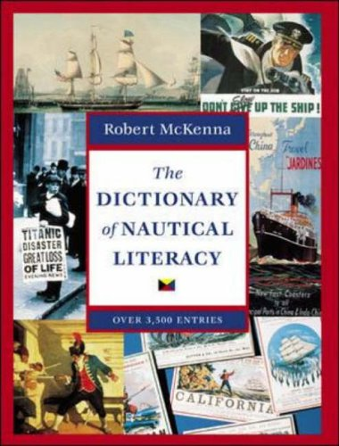 9780071362115: The Dictionary of Nautical Literacy