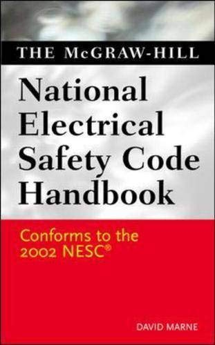 McGraw-Hill's National Electrical Safety Code Handbook: Marne, David J.