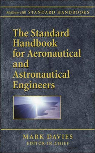 9780071362290: The Standard Handbook for Aeronautical and Astronautical Engineers