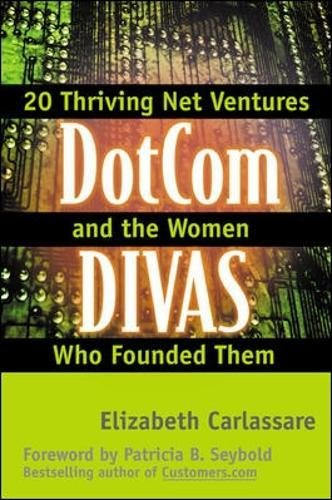9780071362429: DotCom Divas: Profiles of 20 Successful Web Companies and the Women Who Founded Them