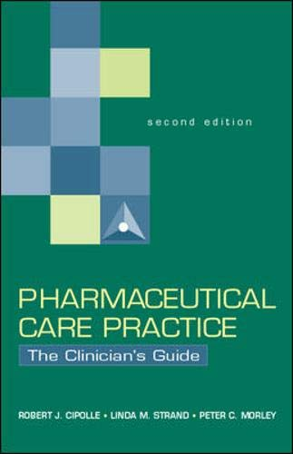9780071362597: Pharmaceutical Care Practice: The Clinician's Guide
