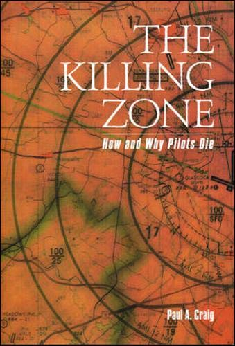 9780071362696: The Killing Zone: How & Why Pilots Die