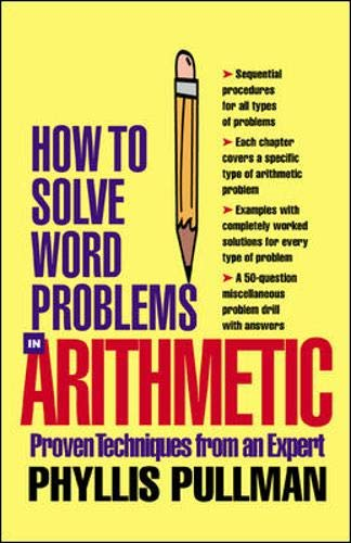 9780071362719: How Solve Word Problems in  Arithmetic: A Solved Problem Approach (How to Solve Word Problems Series)