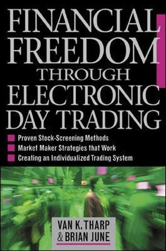 9780071362955: Financial Freedom Through Electronic Day Trading