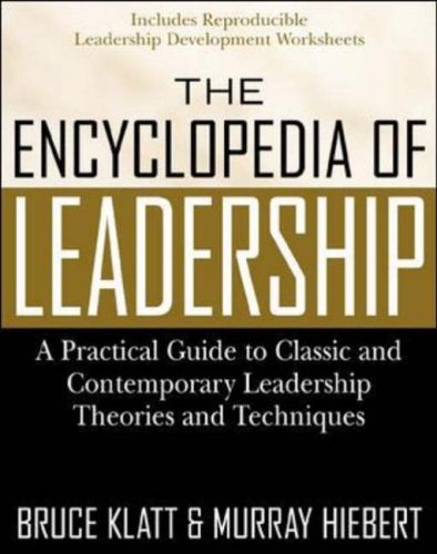 9780071363082: The Encyclopedia of Leadership: A Practical Guide to Popular Leadership Theories and Techniques