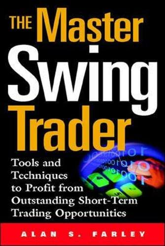 9780071363099: The Master Swing Trader: Tools and Techniques to Profit from Outstanding Short-Term Trading Opportunities