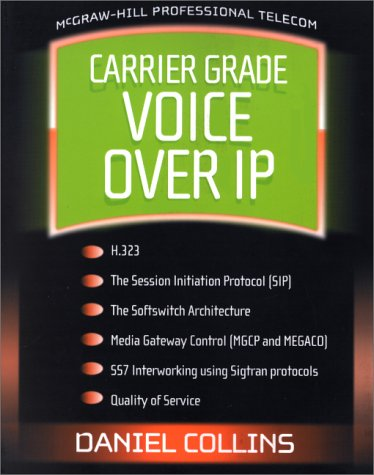 9780071363266: Carrier Grade Voice Over IP