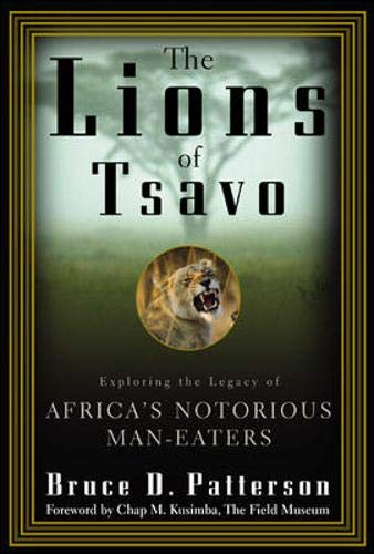 9780071363334: The Lions of Tsavo: Exploring the Legacy of Africa's Notorious Man-Eaters