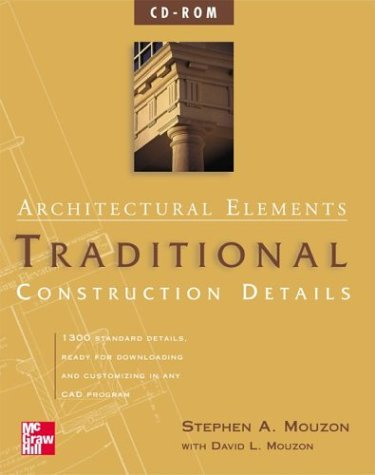 9780071363501: Architectural Elements: Traditional Construction Details on CD-ROM (single-user)