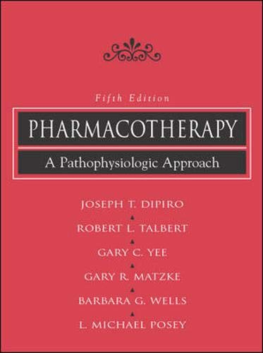 9780071363617: Pharmacotherapy : A Pathophysiologic Approach