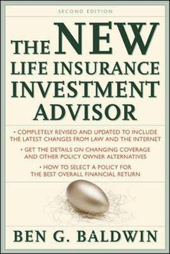 9780071363648: The New Life Insurance Investment Advisor: Achieving Financial Security for You and your Family Through Today's Insurance Products