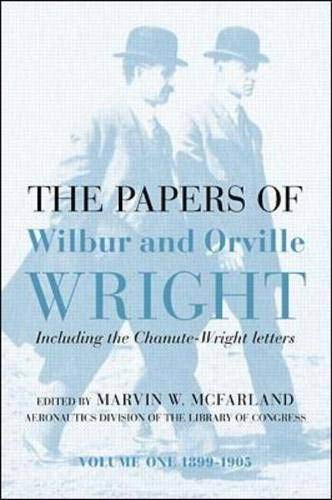 9780071363761: The Papers of Wilbur & Orville Wright, Including the Chanute-Wright Papers: Vol 1 & 2