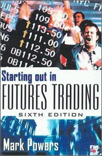 9780071363907: Starting Out in Futures Trading (Personal Finance & Investment)