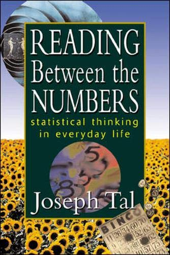 9780071364003: Reading Between the Numbers: Statistical Thinking in Everyday Life