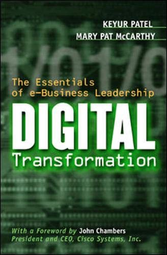 9780071364089: Digital Transformation: the Essentials of e-Business Leadership