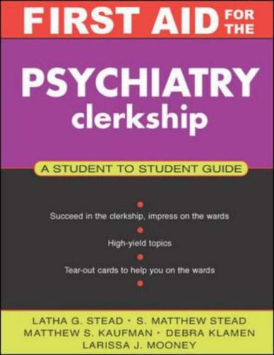 9780071364201: First Aid for the Psychiatry Clerkship (First Aid for the Clinical Clerkship)