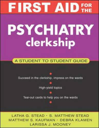 9780071364201: First Aid for the Psychiatry Clerkship