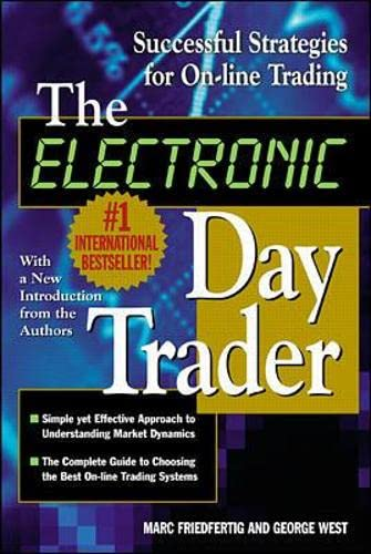 9780071364287: The Electronic Day Trader: Successful Strategies for On-line Trading