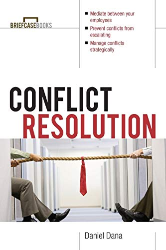 9780071364317: Conflict Resolution: Mediation Tools for Everyday Worklife (Briefcase Books Series)