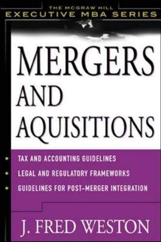 MERGERS AND ACQUISITIONS: J. FRED WESTON & SAMUEL C. WEAVER