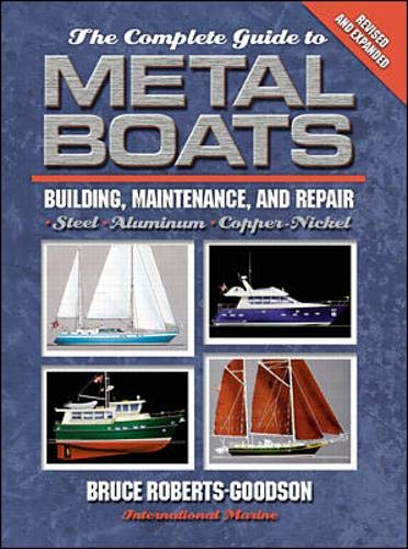 9780071364447: The Complete Guide to Metal Boats: Building, Maintenance, and Repair
