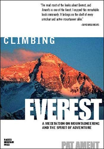 9780071364454: Climbing Everest: A Meditation on Mountaineering and the Spirit of Adventure