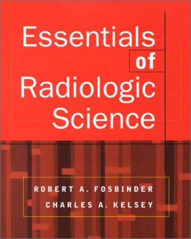 9780071364522: Essentials of Radiologic Science