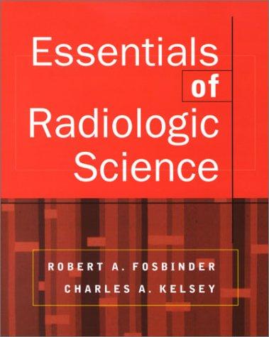 9780071364522: Essentials of Radiologic Science