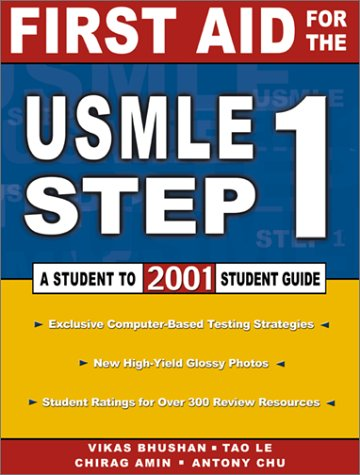 9780071364546: First Aid for the USMLE Step 1 2001:  Student to Student Guide
