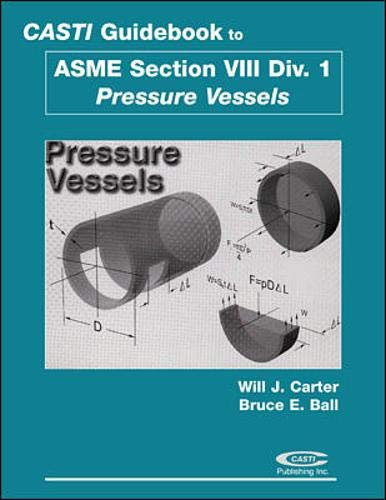 9780071364706: Casti Guidebook to ASME Section VIII Division 1 - Pressure Vessels, 2nd Edition