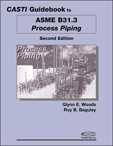 9780071364713: Casti Guidebook to ASME B31.3 - Process Piping, 2nd Edition